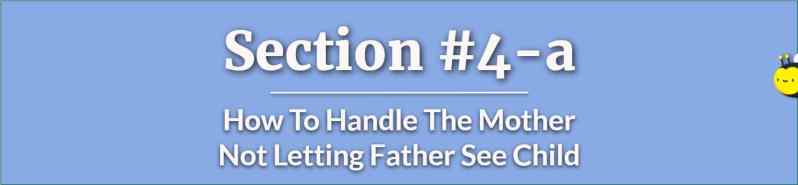mother not letting father see child - how can a mother lose custody to the father - father custody right