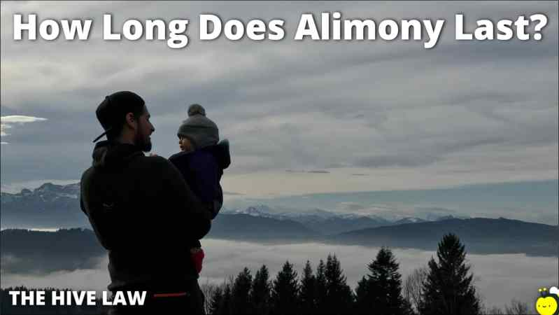 How Long Does Alimony Last - How Long Do You Have To Pay Alimony - How Long Do You Have To Be Married To Get Alimony