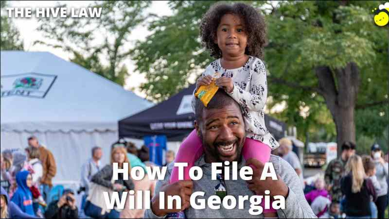 How To File A Will In Georgia - How To Probate A Will In Georgia - Probating A Will In GA - Probating A Will In Georgia