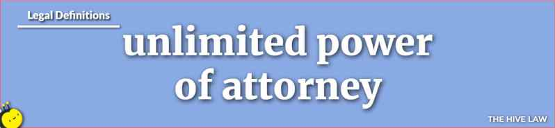 Unlimited Power Of Attorney - Unlimited Power Of Attorney Form - Durable Unlimited Power Of Attorney - Power Of Attorney For Financial Affairs