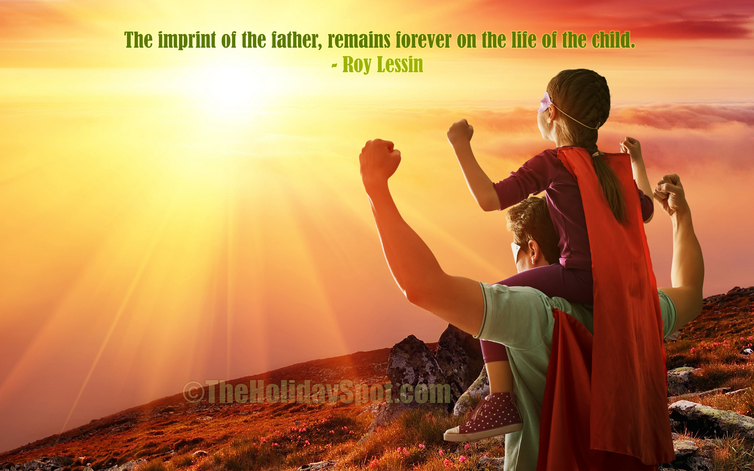 Give Thanks to the Father's Who Are There Every Day.