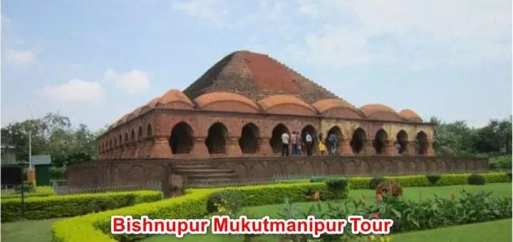 Bankura Bishnupur Mukutmanipur Tour | kolkata weekend sightseeing plan