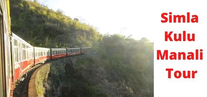 shimla kullu manali tour plan guide from kolkata