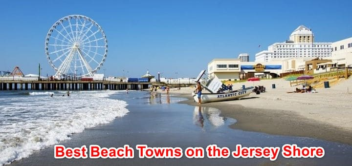 Best Beach Towns on the Jersey Shore