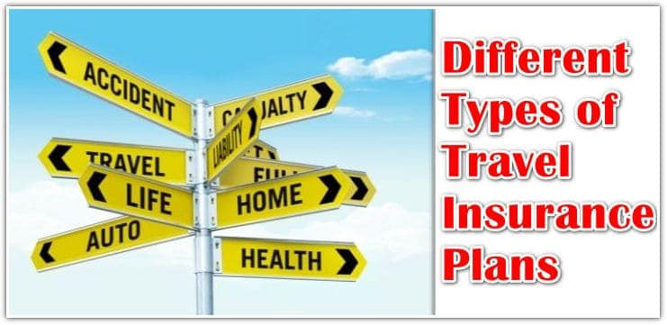Different Types of Travel Insurance plans