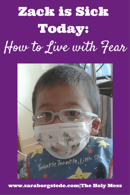 Zack is Sick Today: How to Live with Fear
