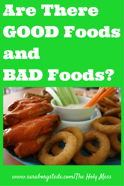 Are there Good Foods and Bad Foods?