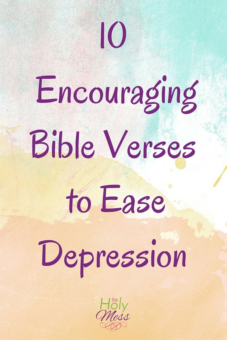 Inspiring Bible Quotes 10 Encouraging Bible Verses To Ease Depression