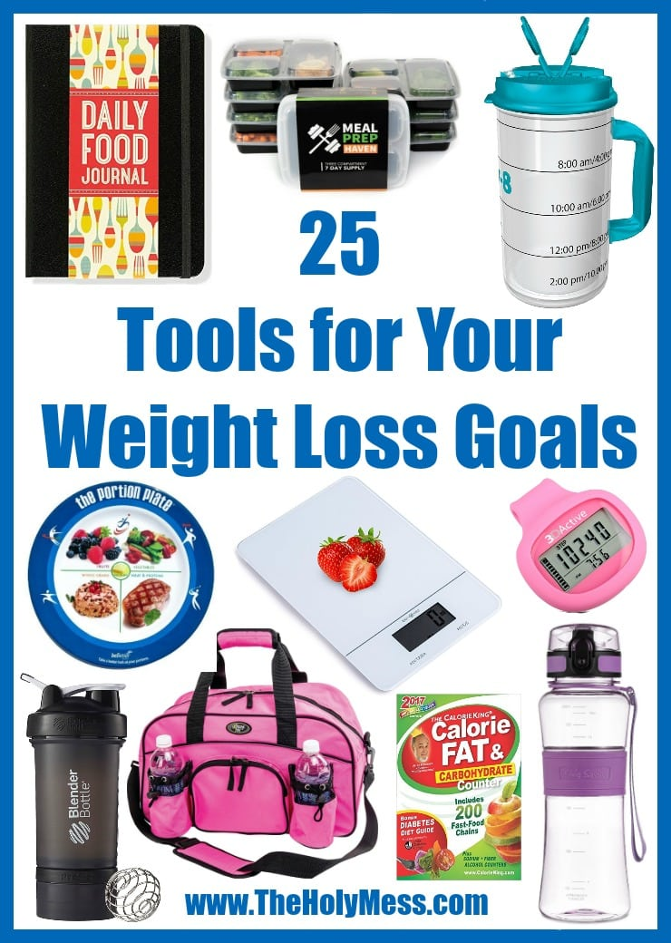 25 Tools for Your Weight Loss Goals|The Holy Mess