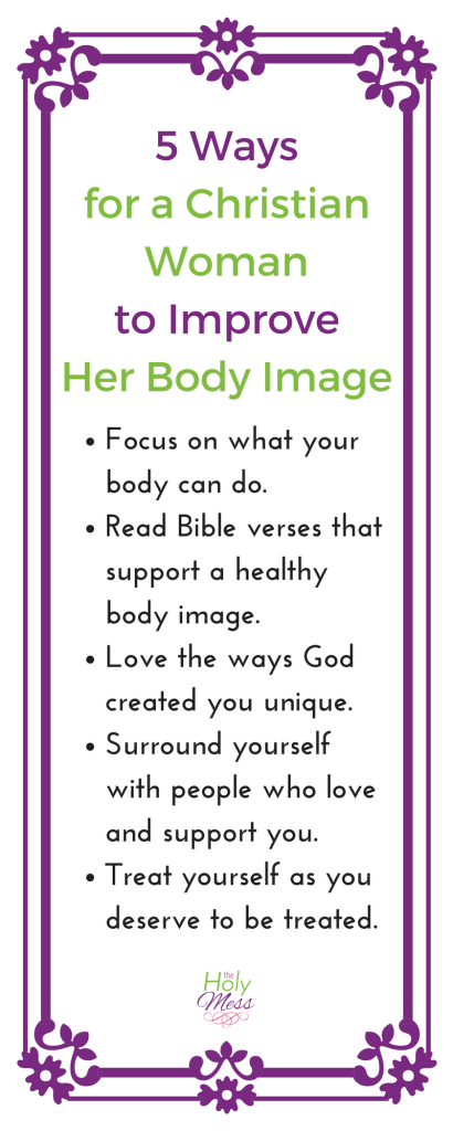5 Ways for the Christian Woman to Improve Her Body Image|The Holy Mess