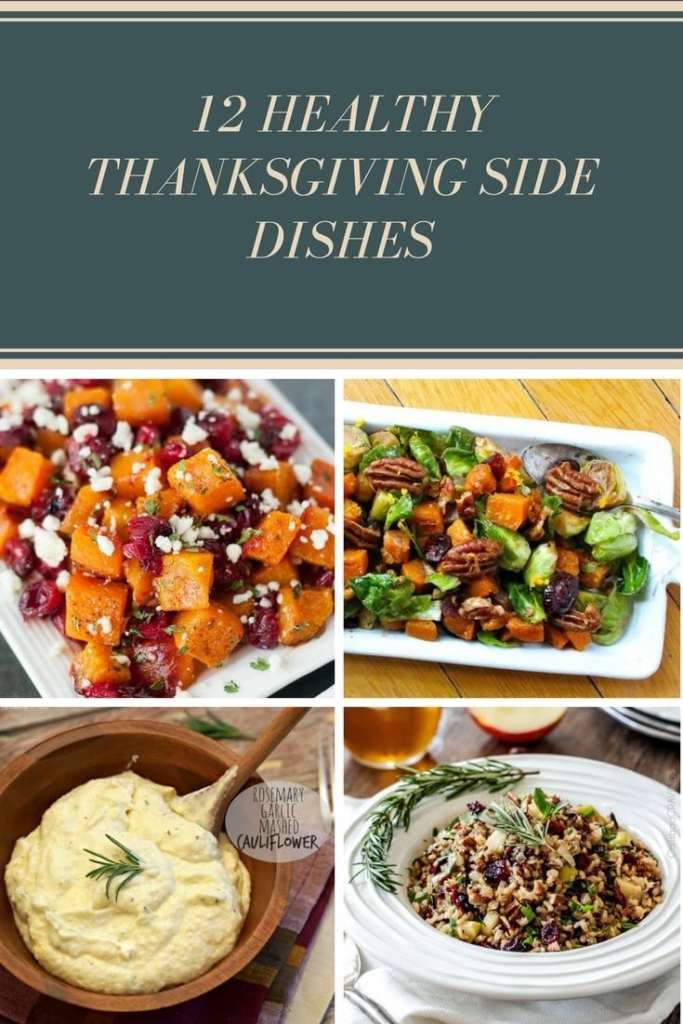 12 Healthy Thanksgiving Side Dishes|The Holy Mess