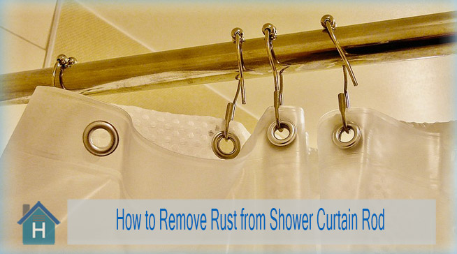 How to Remove Rust from Shower Curtain Rod