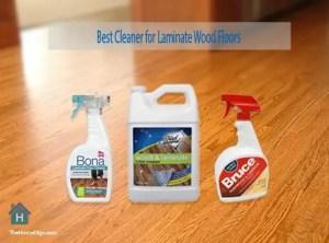 Best Cleaner for Laminate Wood Floors