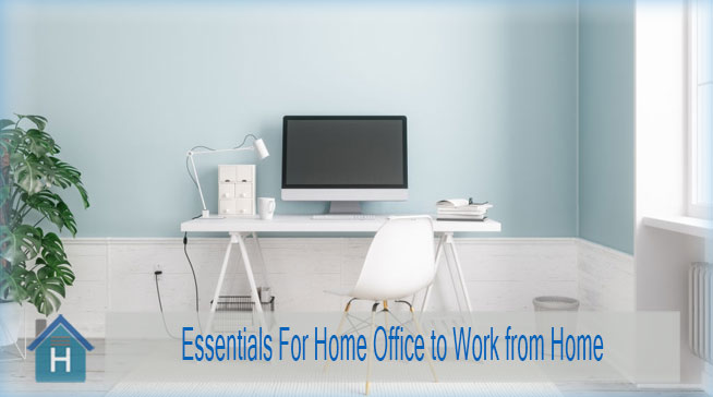 Essentials For Home Office