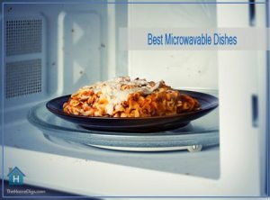 Best Microwavable Dishes