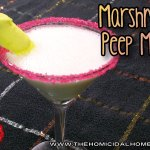 Marshmallow Peep Martini | The Homicidal Homemaker