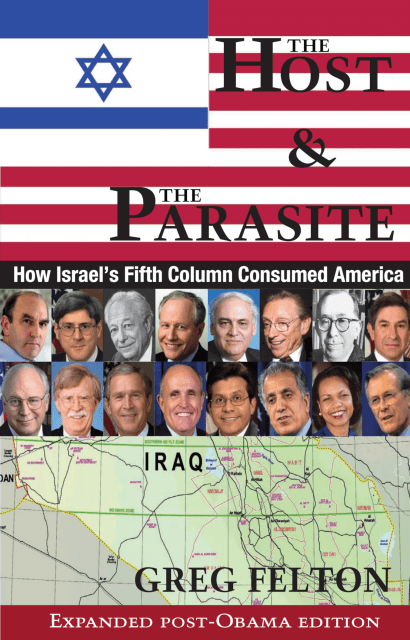 The Host & The Parasite: How Israel's Fifth Column Consumed America