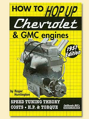 How To Hop Up Chevrolet And Gmc Engines The Hot Rod Company