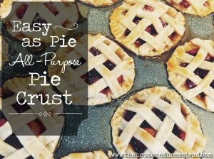 Easy as Pie All-Purpose Pie Crust