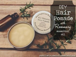 DIY Hair Pomade with Rosemary Essential Oil