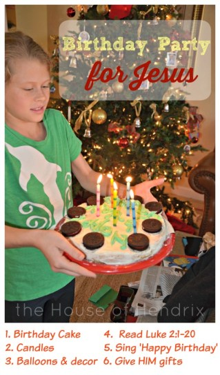 How to plan a Birthday Party for Jesus. Great ideas for Christmas morning.