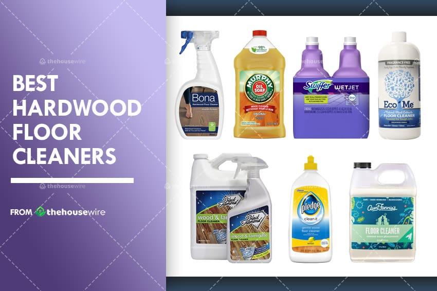 the 7 best hardwood floor cleaners of