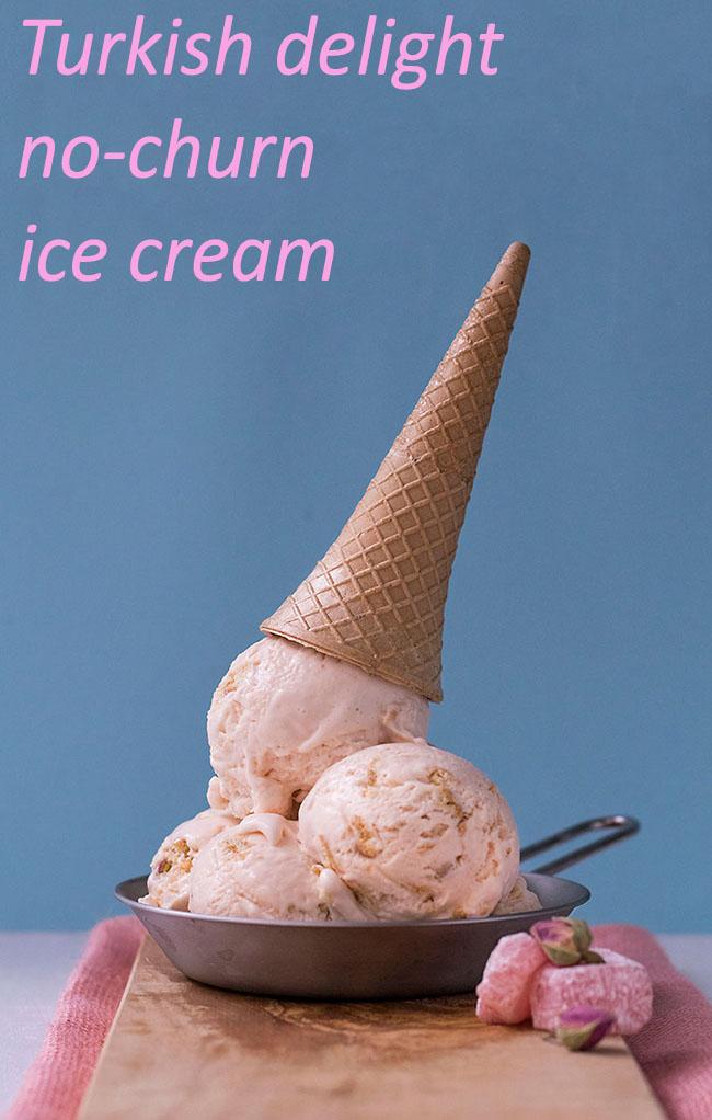 Turkish delight no-churn ice cream 6