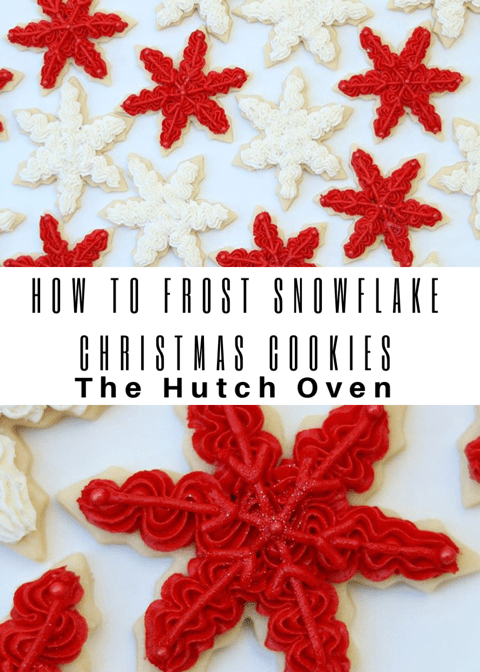 Christmas Snowflake Cookies The Hutch Oven