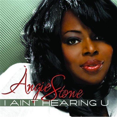 Angie Stone - I Aint Hearing U