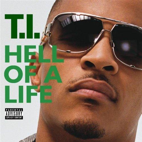 TI Hell of a Life single