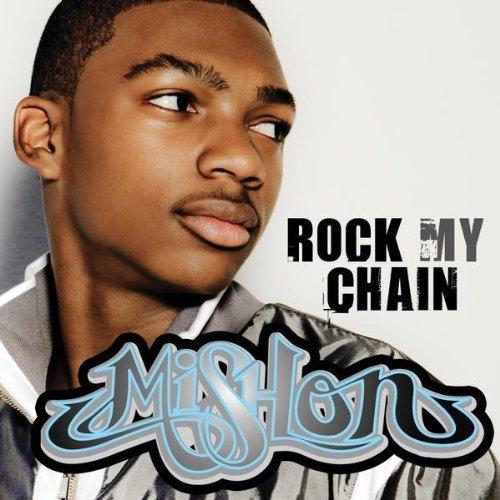 Mishon Rock My Chain