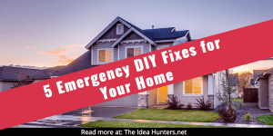 5 Emergency DIY Fixes for Your Home