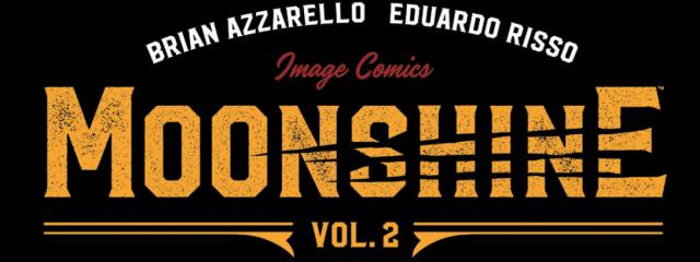Image Comics' Moonshine vol. 1 & 2 Review - The Illuminerdi