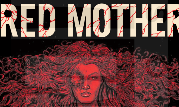 Boom! Studios' The Red Mother #1-2 Review