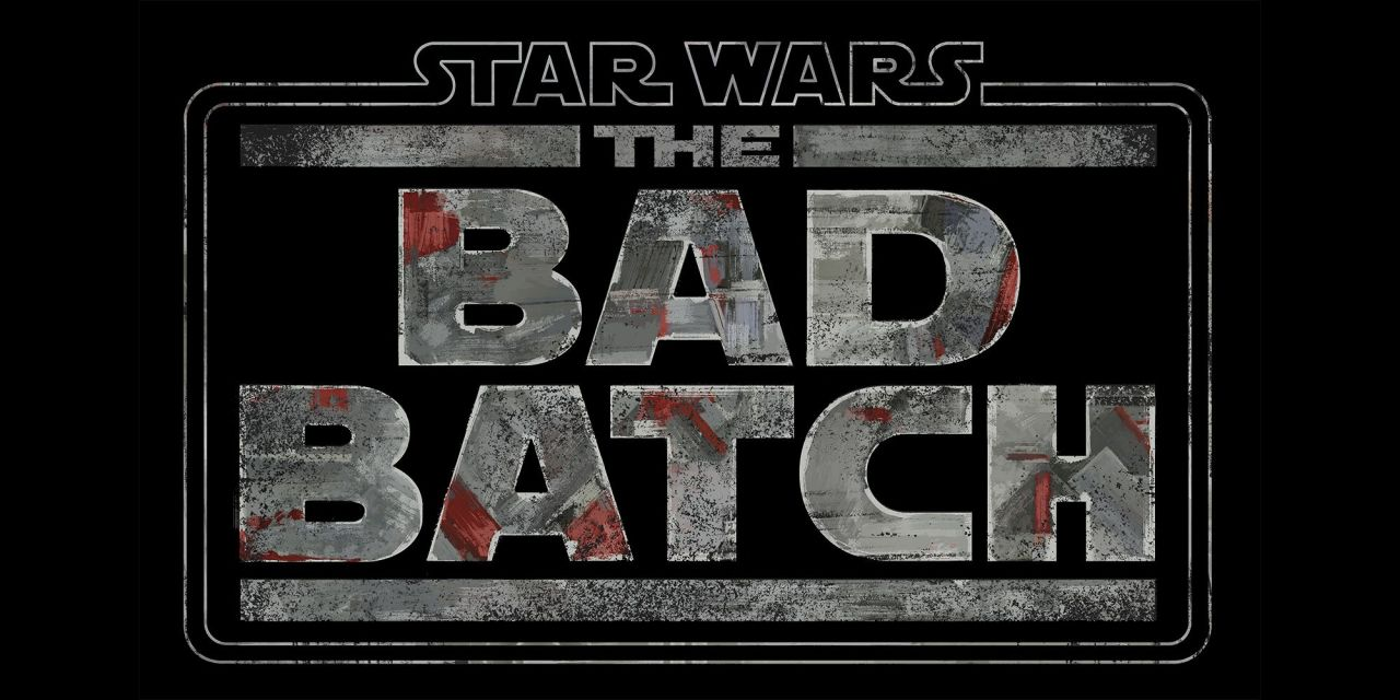 Star Wars: The Bad Batch Releases First Trailer