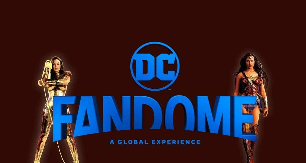DC Fandome Returns With Wonder Woman 1984 Surprise Digital Premiere