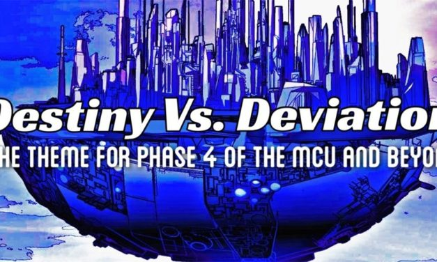 Destiny vs. Deviation: The Theme For Phase 4 Of The MCU And Beyond