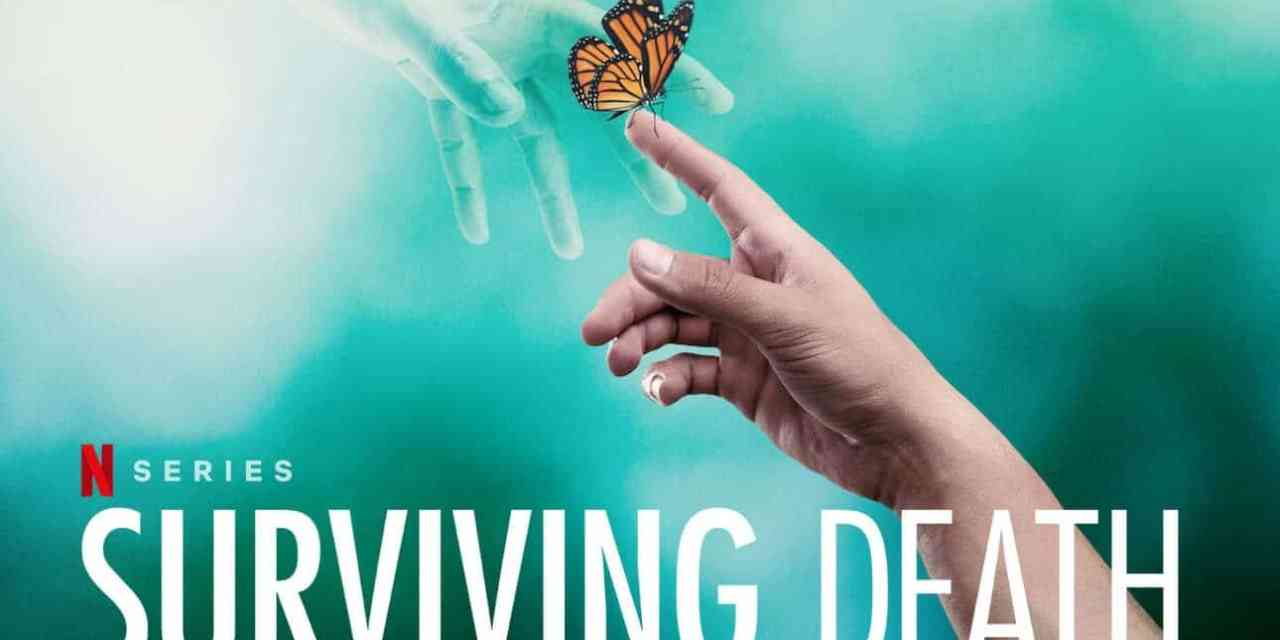 Surviving Death Trailer: Netflix's New Documentary Will Explore The Great Beyond in 2021