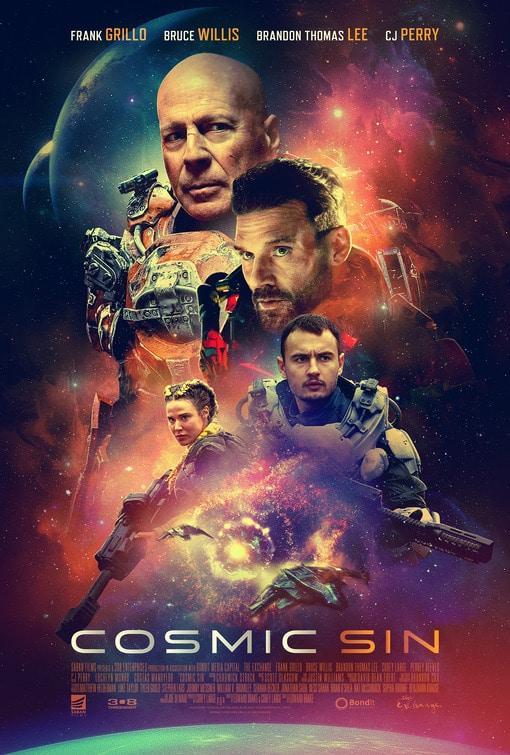 Cosmic Sin: Bruce Willis and Frank Grillo Team Up In The New Trailer - The Illuminerdi