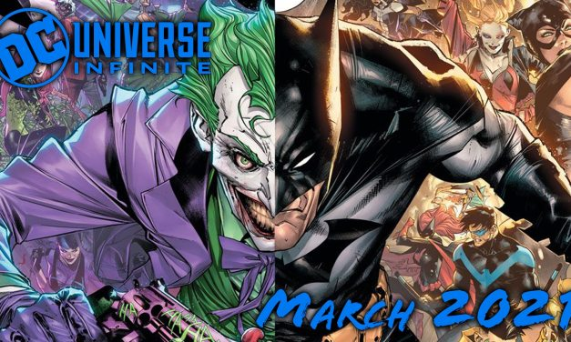 DC Announces Titles Coming To DC Universe Infinite In March 2021