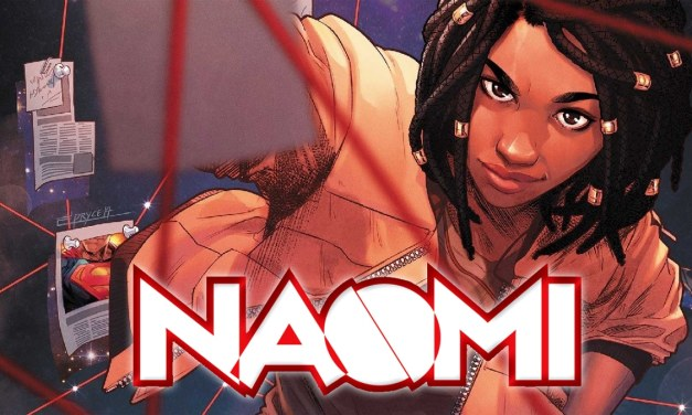 Naomi: New Character Description For Lead With Production Imminent For CW's Superhero Pilot: Exclusive