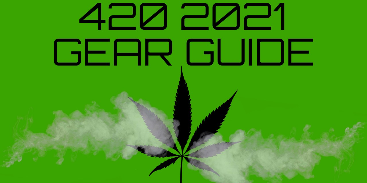 Josh's Favorite 420 Supplies for 2021