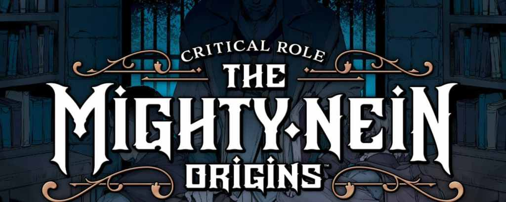 Critical Role Announces The Mighty Nein Origins: Nott The Brave Scheduled For April 5, 2022 - The Illuminerdi