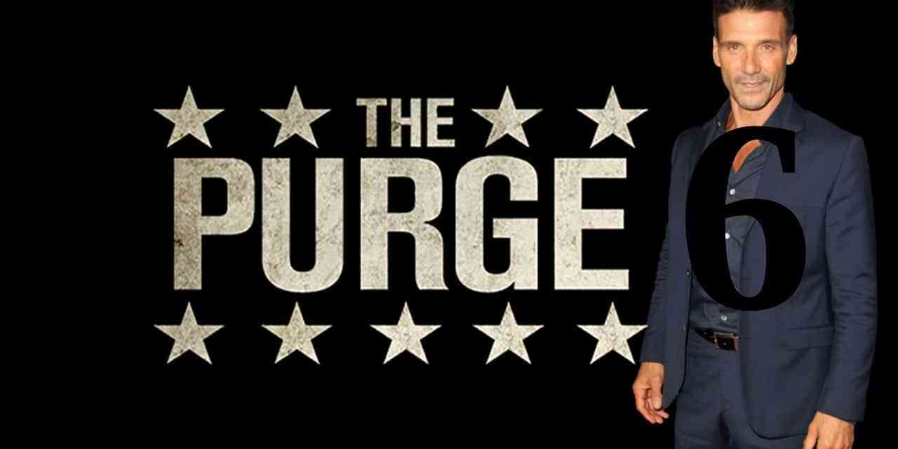The Purge 6: New Exciting Details On The Frightening Story For The Next Installment: Exclusive
