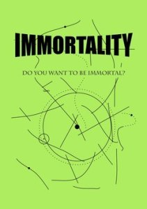 How to become immortal by Chris George