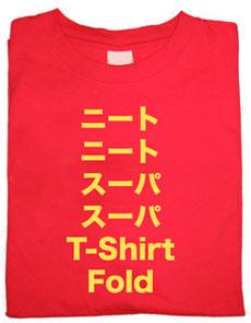 Neato Neato Super Super T-Shirt Fold