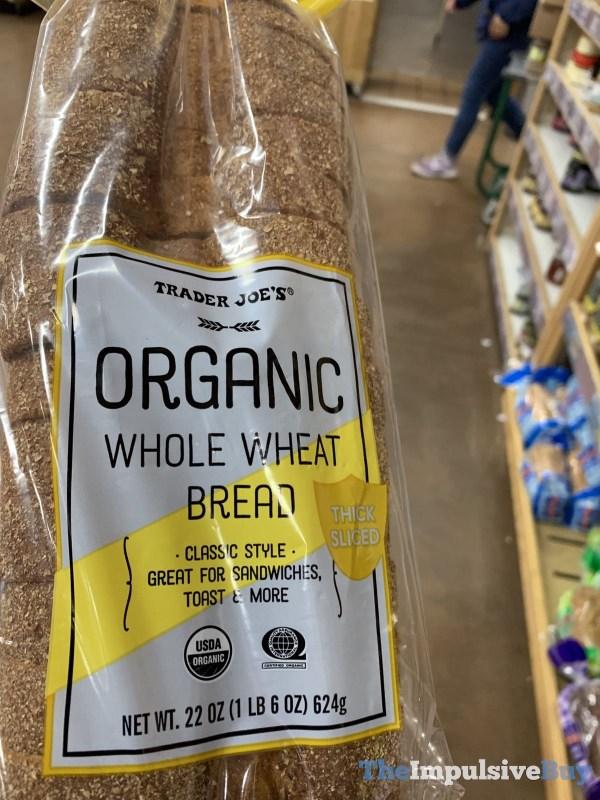 Trader Joe s Organic Whole Wheat Bread Thick Sliced
