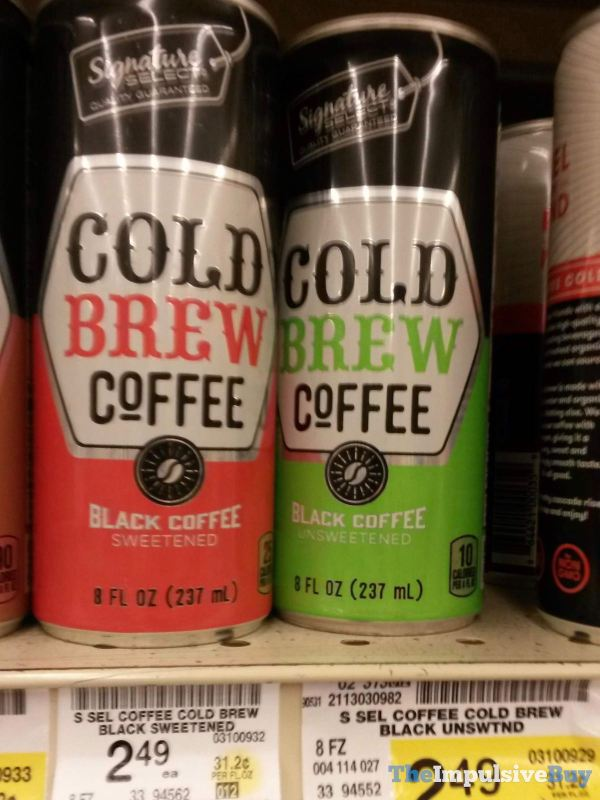 Signature Select Canned Cold Brew Coffee  Sweetened and Unsweetened