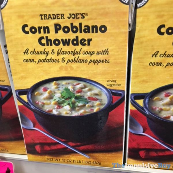 Trader Joe s Corn Poblano Chowder