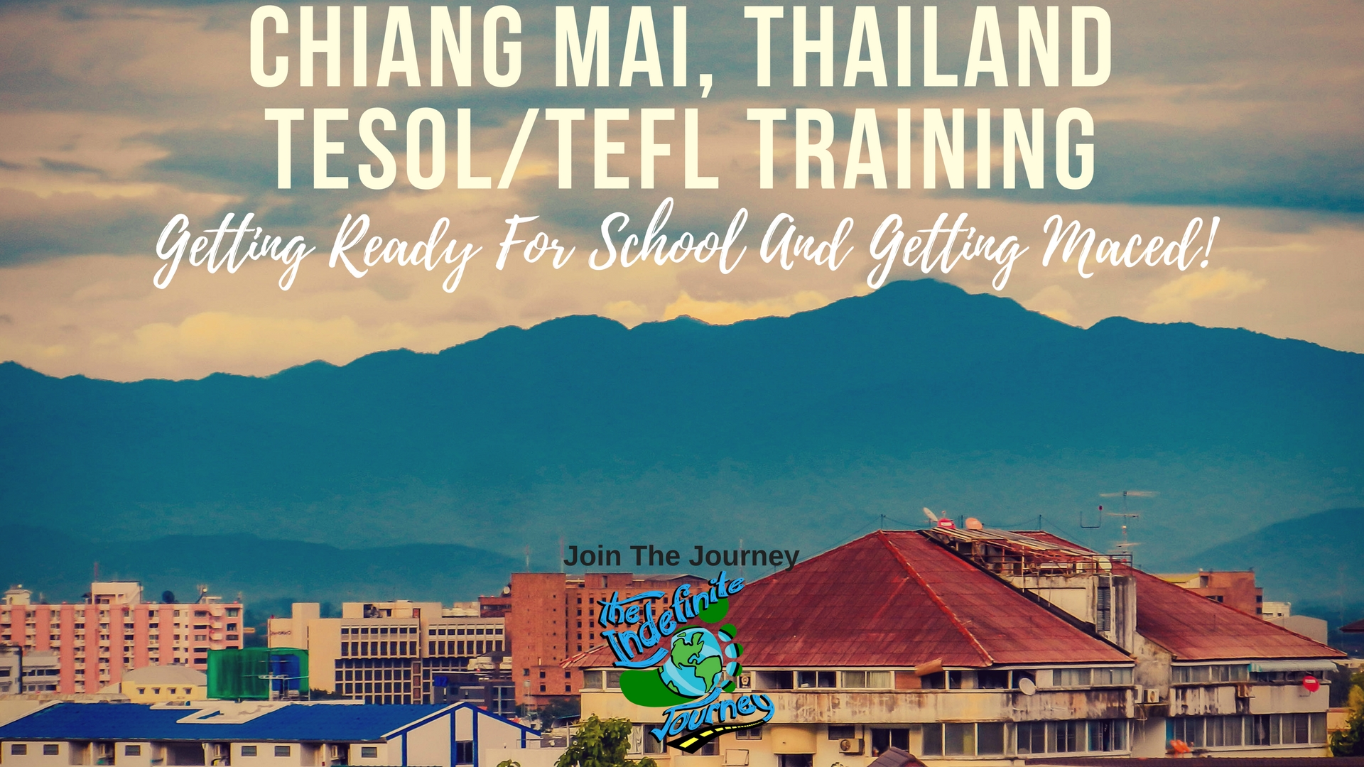 Chiang Mai, Thailand TESOLTEFL Training - Getting Ready For School And Getting Maced!